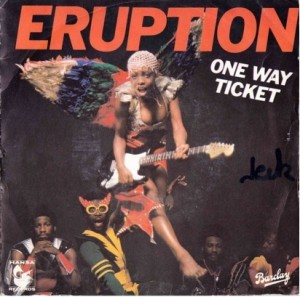 eruption one way ticket,